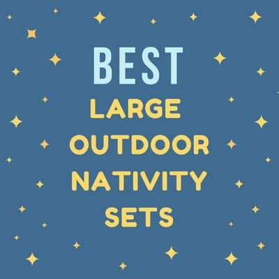 Best Large Outdoor Nativity Sets