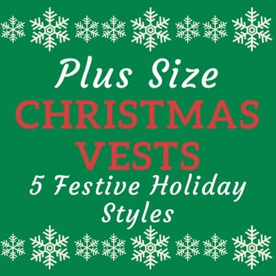 A plus size Christmas vest is a cute and versatile addition to your holiday wardrobe.