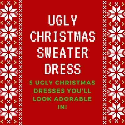 Ugly Christmas Sweater Dress - You'll look adorable in these 5 cute but tacky holiday sweater dresses!