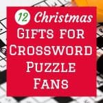 Christmas Gifts for the Crossword Puzzle Fan – 12 Gift Ideas for the Enthusiast