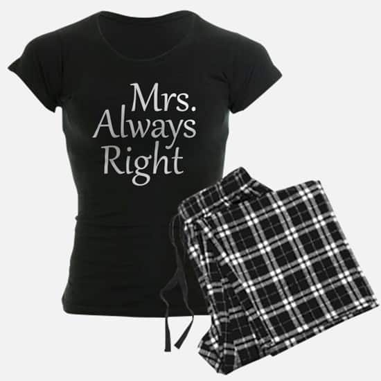 The bride or wife with a great sense of humor is sure to get a kick out of these funny Mrs. Always Right pajamas! Get the coordinating Mr. Right pajamas if you're looking for a couples gift.