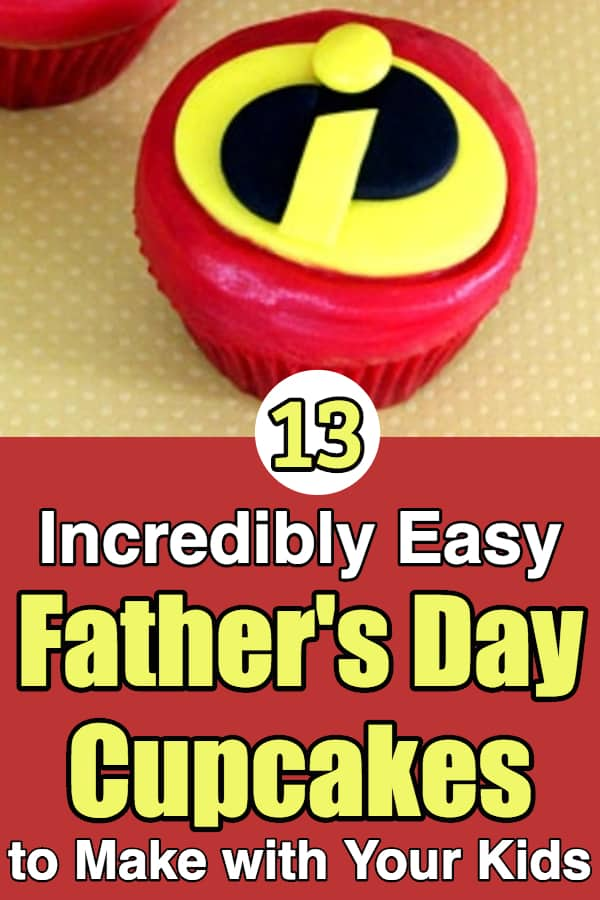 Easy Father's Day Cupcake Ideas - Looking for easy homemade Father's Day cupcake ideas?  Check out these 13 cute but easy decorating ideas...perfect for making with your kids!