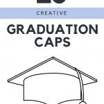 Clever Graduation Cap Ideas