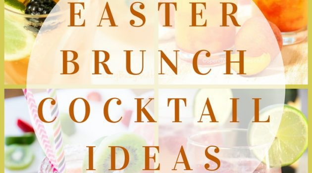 Easter Brunch Cocktail Ideas