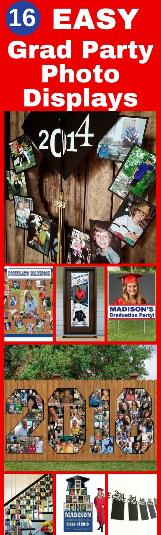Easy Grad Party Photo Displays - Looking for a fabulous way to display your child's photos at the graduation party? Check out these impressive - but easy - graduation party photo display ideas!