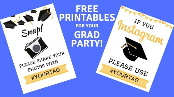 Free Grad Party Printables - Download these cute signs to encourage your guests to post their pictures to Instagram.