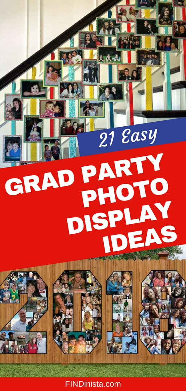 Wondering how to display photos at a grad party? Check out these easy 21 ways to display pictures at high school or college graduation party.