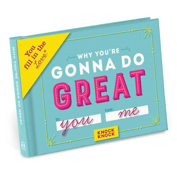 Why You're Gonna Do Great a supportive, inspiring and fun graduation gift for your favorite dude