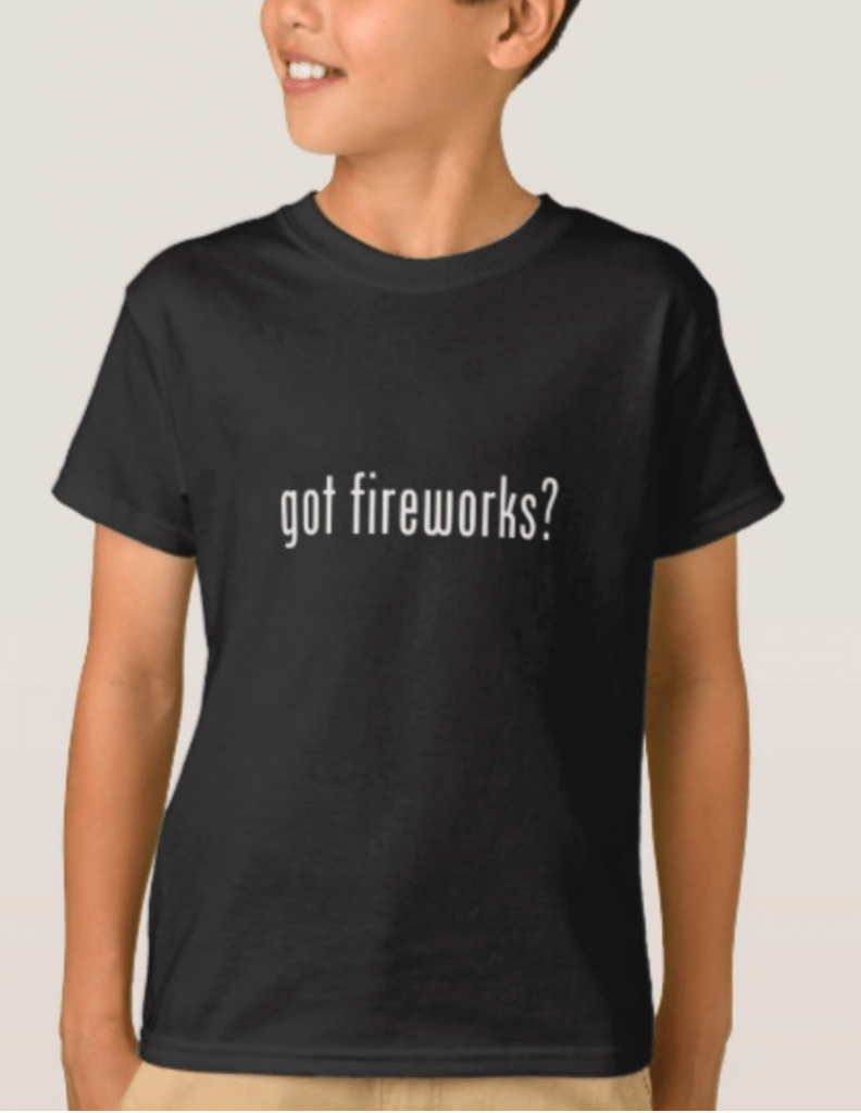 Got Fireworks? Kids 4th of July Shirt