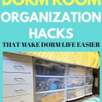 Dorm Room Organization – Great Hacks for Organizing a College Dorm Room
