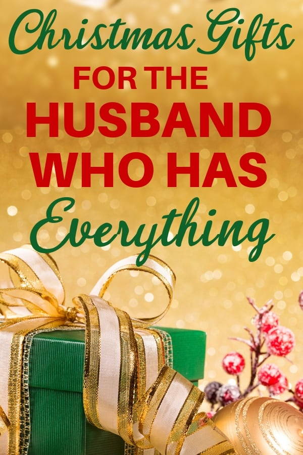 Christmas Gift Ideas For Husband Who Has Everything 2020