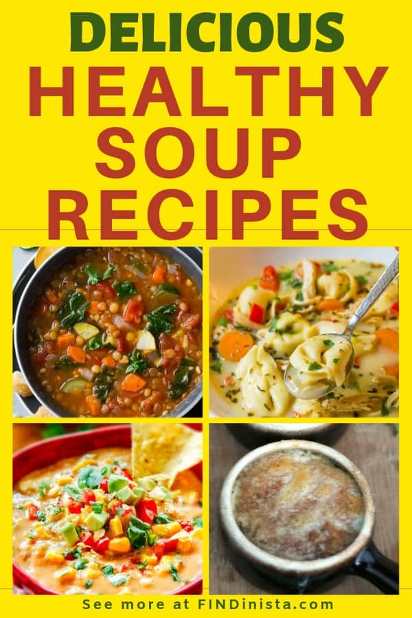 Healthy Soup Recipes - Looking for kid-friendly healthy soup recipes?  Check out these quick and easy soup recipes that the whole family will love!  #FINDinista.com #healthysoup #healthyrecipes