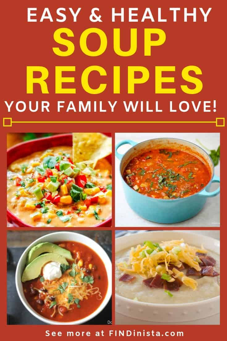 Easy Healthy Soup Recipes - Looking for quick soup recipes that are healthy and fast enough for a busy weeknight?  Click to see 12 kid-friendly soup recipes that everyone in the family will love! #FINDinista.com #souprecipes #healthyrecipes