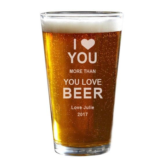Funny Valentine's Day gifts for him - Make him laugh out loud this Valentine's Day with this cute I love you more than you love beer personalized beer glass!  Click to see 20+ awesome Valentine's Day gifts your husband or boyfriend will love.  #FINDinista.com #valentinesgiftforhim
