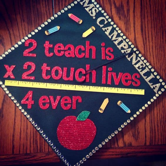 To Teach Grad Cap - 20 Graduation Caps for Teachers