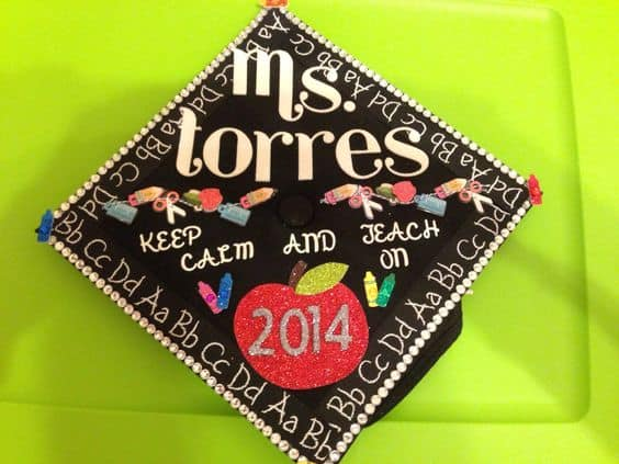 Keep Calm and Teach On - Grad Caps for Teachers