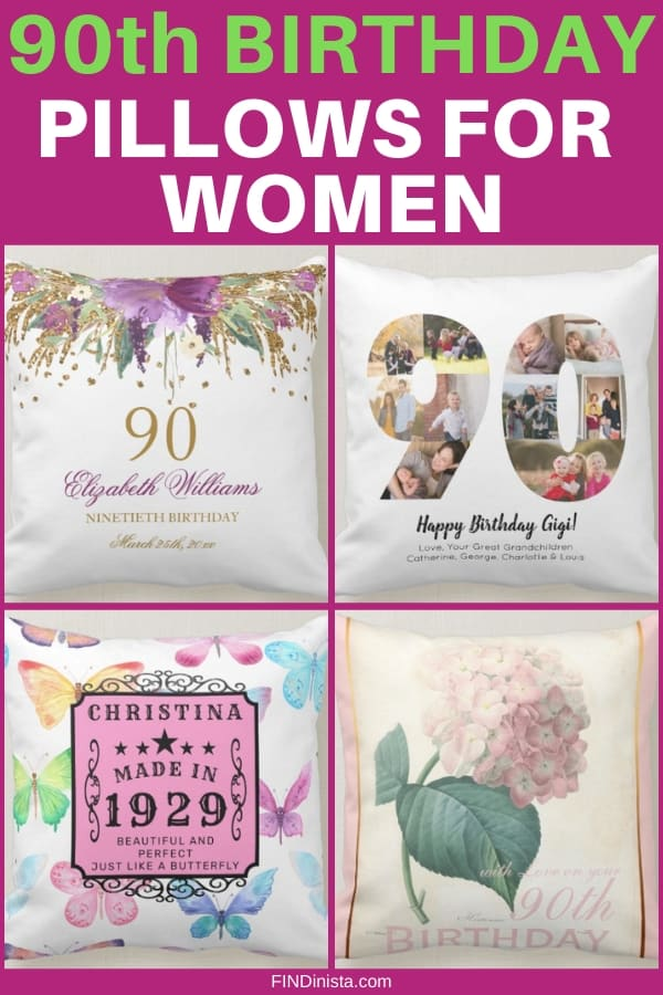 90th Birthday Pillows for Women - Looking for a fun yet inexpensive birthday gift for a 90 year old lady? Give her a cute 90th birthday pillow! Click to order, or to see 50+ perfect gifts for a woman who is 90. #FINDinista #90thBirthday #giftsforher