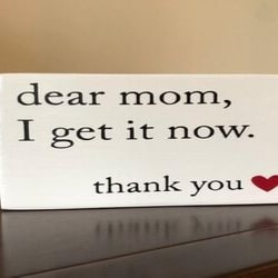 Dear Mom I Get It Now Gift for Mom from Grown Daughter