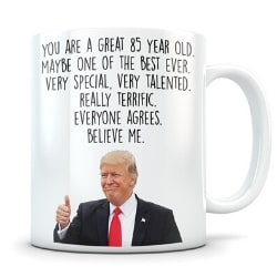 85th Birthday Trump Themed Coffee Mug