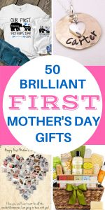 First Mother's Day Gift Ideas 2020 - Looking for brilliant Mother's Day gifts for first time mom? Delight her with one of these great gifts...prices start at $10!
