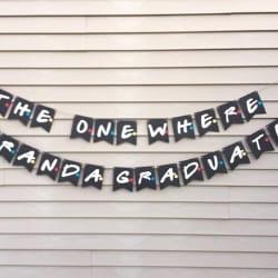 Personalized FRIENDS Graduation Banner