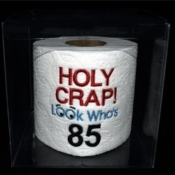85th Birthday Gag Gift For Men - Embroidered Toilet Paper