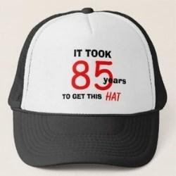 Funny 85th Birthday Hat for Men