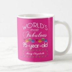 Personalized World's Most Fabulous 95 Year Old Mug