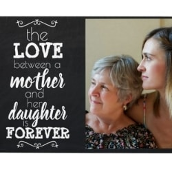 The Love Between a Mother and Daughter is Forever Custom Photo Plaque