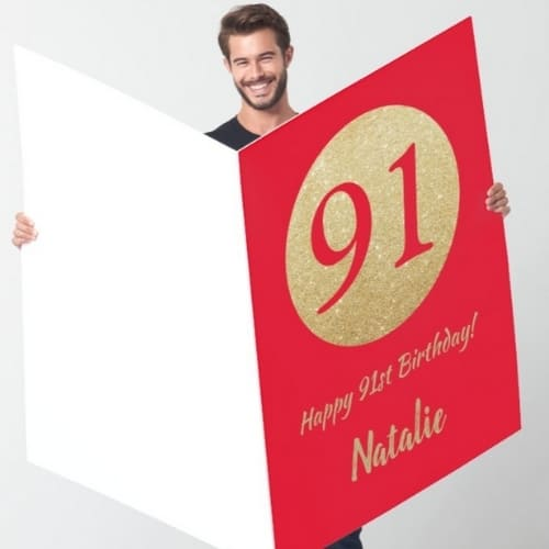 91st birthday card - send HUGE birthday greetings to a special man or woman who is turning 91! Oversized personalized card is perfect for group signatures, and looks wonderful on the gift or cake table.